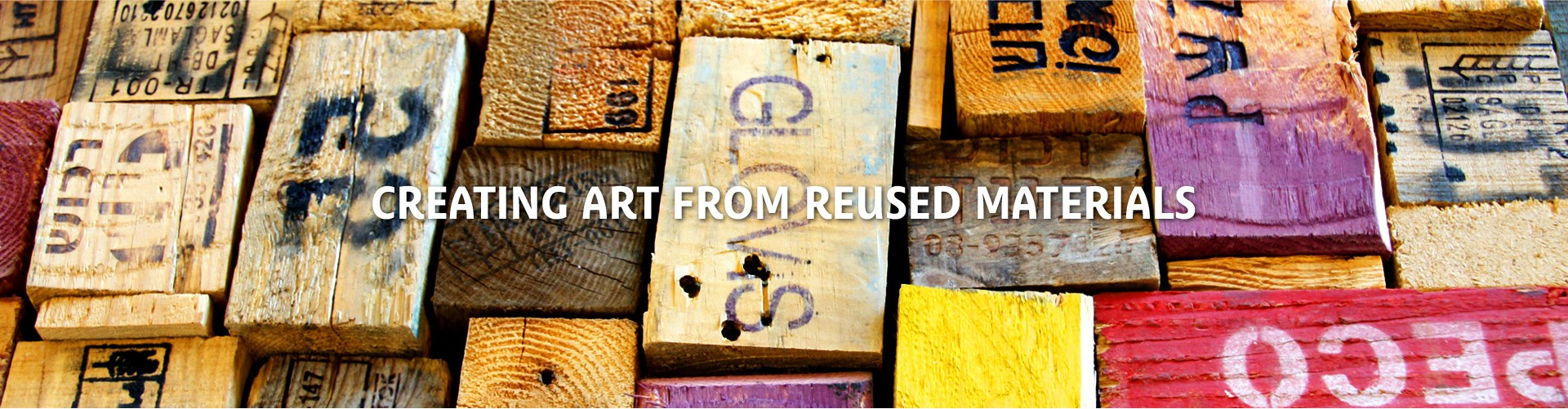 CREATING ART FROM REUSED MATERIALS